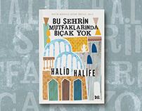 Halid Halife / Bu Şehrin Mutfaklarında Bıçak Yok