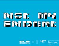 Not My Indent - Typeface Design.