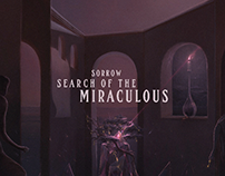 SORROW - SEARCH OF THE MIRACULOUS