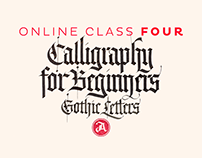 Online Calligraphy Class 4: The Gothic Letters