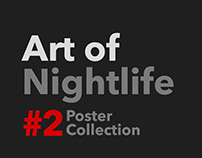 Art of Nightlife / Poster Collection 02