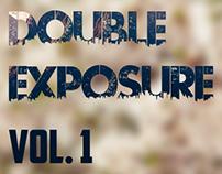 Double Exposure - Vol. 1