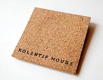 KOLEKTIF HOUSE