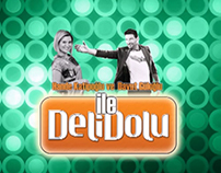 DELİDOLU TV PROGRAM GENERIC DESİGN