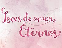 Lettering - Laços de Amor Eternos