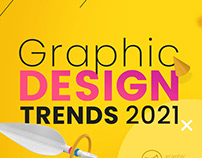 Graphic Design Trends 2021