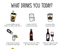 What drinks you today?