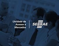 SebraeCE // Unidade de Acesso a Mercados
