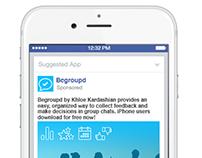 Begroupd group messaging app Facebook ads
