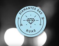 Diamantes das Ruas - Serie