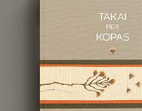 """Book """"Takai per kopas"""" design"""