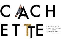 CACHETTE // INTERACTION 2