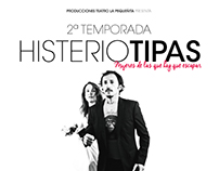 "Poster for Teatre Play ""Histeriotipas"""