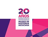 20 Años | Museo de Historia Mexicana
