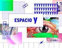 y →  espacio cultural