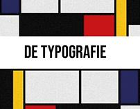 """De Typografie - Typography based on """"De Stjil"""" vanguard"""
