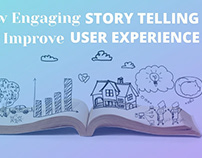 Engaging Storytelling Can Improve User Experience?