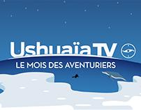 Ushuaia TV - Le mois des aventuriers