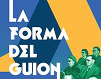 LA FORMA DEL GUION // Scriptwriting workshop