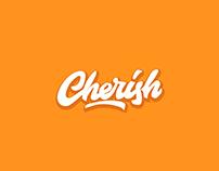 CHEERISH