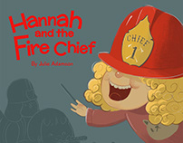 Hannah and the Fire Chief - Children's Book