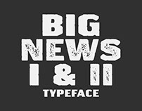 Big News I & II Typeface