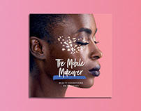 Facebook: The Mobile Makeover, Beauty Campaign 2017