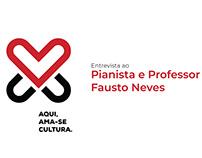 Vídeo | Entrevista ao Pianista e Professor Fausto Neves