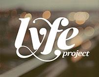Lyfe Project