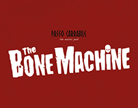 The Bone Machine Live Show
