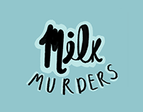 Milk Murders - Blind Box Toy Design