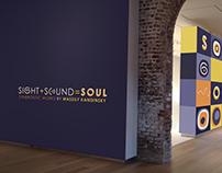 Sight + Sound = Soul | Exhibition Design