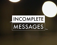 Incomplete Messages / Mensajes Incompletos