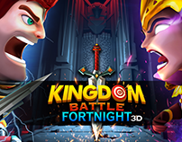 Kingdom Battle Fortnight 3D