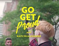 #GoGetProud with Kaitlyn Alexander
