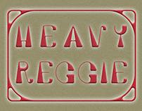 Heavy Reggie Typeface (WIP)