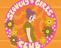 Slouchy Girls Club