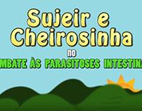 Sujeir e Cheirosinha no Combate às Parasitoses