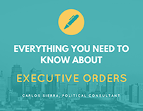 Everything You Need to Know About Executive Orders