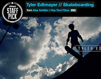 Tyler Edtmayer | Skateboarding