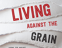 Living Against the Grain, book cover design