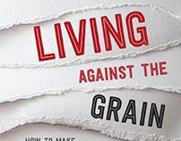 Living Against the Grain, book cover design