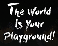 The World Is Your Playground!