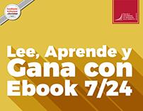 Lee, aprende y gana con Ebook 7/24