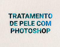 Tratamentos/Retoques de Pele com Photoshop