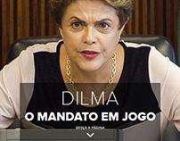 Dilma o mandato em jogo