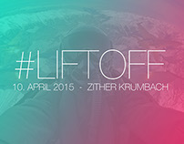 #LIFTOFF - Party Flyer | Banner and Tickets