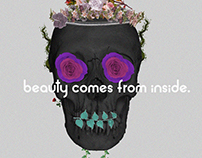 beauty comes from inside.