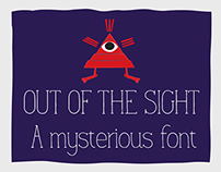 Out Of The Sight Font