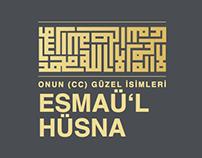 Esmaü'l Hüsna - Onun (cc) güzel isimleri